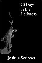 20 Days in the Darkness: 20 Flash Fiction…