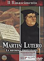 MARTIN LUTERO : La riforma protestante by…