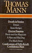 Death in Venice ; Tristan ; Tonio Kroger ;…