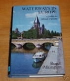 Waterways in Europe - A Guide to Inland…