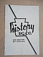 History of HQ Company, 109th Infantry, 28th…