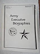 ARMY EXECUTIVE BIOGRAPHIES by Department of…