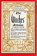 The Witches' Almanac: Aries 1979 to Pisces…