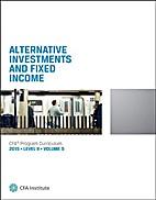 CFA Level II 2015: Volume 5 -- Alternative…