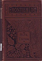 Frontier life, or, Tales of the…