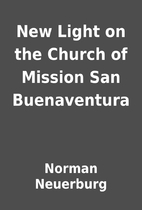 New Light on the Church of Mission San…