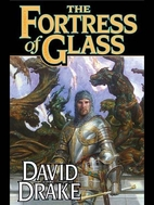 The Fortress of Glass by David Drake