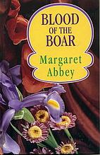 Blood of the Boar by Margaret Abbey