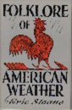 Folklore of American Weather by Eric Sloane
