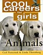 Cool Careers for Girls with Animals (Cool…