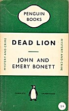 Dead Lion by John and Emery Bonett