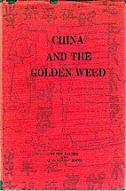 China and the Golden Weed by Lee Parker
