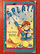 Splat! by Jane O'Connor