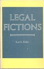 Legal Fictions by Lon L. Fuller