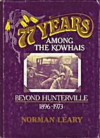 77 years among the kowhais : beyond…