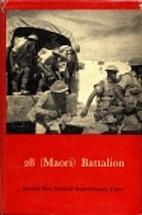 28 (Māori) Battalion by J. F Cody