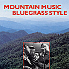 Mountain Music Bluegrass Style by Anthony &…