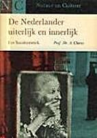 De Nederlander uiterlijk en innerlijk : een…