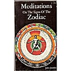 Meditations on the Signs of the Zodiac by…
