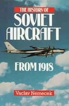 The History of Soviet Aircraft from 1918…