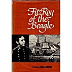 FitzRoy of the Beagle by H. E. L. Mellersh