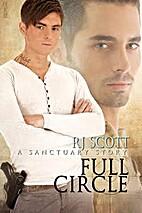 Full Circle (Sanctuary, #5) by RJ Scott