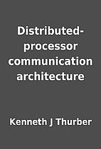 Distributed-processor communication…