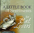 A little Book of Sentiments for Cat Lovers…