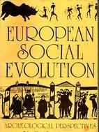 European social evolution: Archæological…