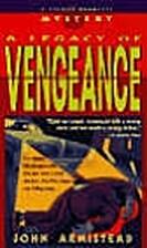 A Legacy of Vengeance by John Armistead