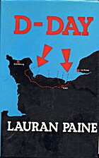 D-Day by Lauran Paine
