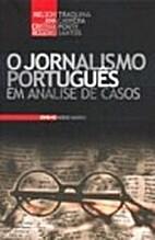 O Jornalismo Português em Análise de Casos…