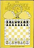 Šahovske minijature by Rudolf Marić