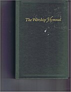 The Worship Hymnal by LifeWay