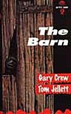 The barn by Gary Crew