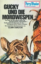 Gucky und die Mordwespen by Clark Darlton