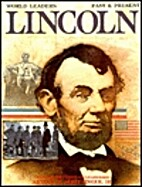 Abraham Lincoln (World Leaders: Past &…