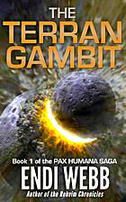 The Terran Gambit by Endi Webb