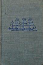 Cherish the Sea: A History of Sail by Jean…