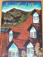 Evan Can Wait by Rhys Bowen