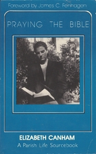 Praying the Bible: A Parish Life Sourcebook…