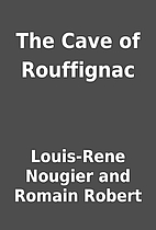 The Cave of Rouffignac by Louis-Rene Nougier…