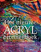 Het nieuwe acryl bronnenboek : materialen,…