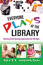 Everyone Plays at the Library: Creating…