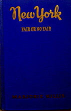 New York, Fair Or No Fair: A guide for the…
