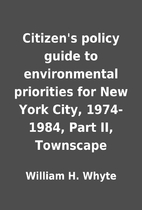 Citizen's policy guide to environmental…