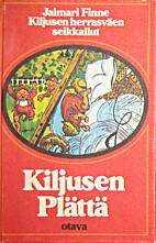 Kiljusen Plättä by Jalmari Finne