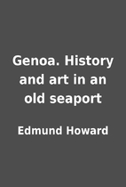 Genoa. History and art in an old seaport by…