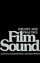Film Sound, Practice and Theory by Elizabeth…