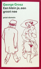 George Grosz: An Autobiography by George…